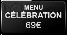 Menu Célébration